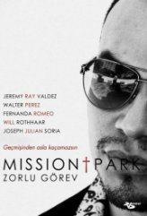 Zorlu Görev – Mission Park (2013)