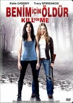Benim İçin Öldür (2013)