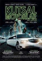 Kutsal Motorlar (2013)