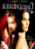 Korkunç Şüphe 2 (2006) Türkçe Dublaj izle