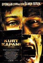 Kurt Kapanı 1 (2005) Türkçe Dublaj izle