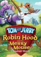 Tom ve Jerry Robin Hood Masalı (2012)