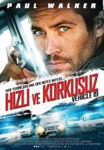 Hızlı ve Korkusuz (2013)