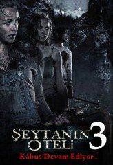 Şeytanın Oteli 3 (2010)