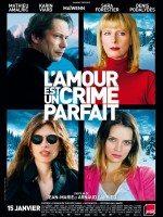 Aşk Kusursuz Bir Cinayettir (2013)