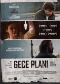 Gece Planı (2013) Türkçe Dublaj izle
