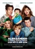 Alexander ve Felaket, Korkunç, Berbat, Çok Kötü Bir Gün (2014) Türkçe Dublaj izle