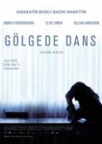 Gölgede Dans (2012) Türkçe Dublaj izle
