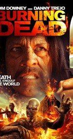 The Burning Dead (2015) Türkçe Dublaj izle
