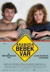 Aramızda Bebek Var (2011)