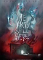 We Are Still Here izle