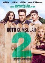 Kötü Komşular 2 (2016) Türkçe Dublaj izle
