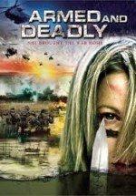 Silahlı ve Ölümcül (2011)