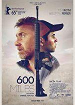 600 Mil (2015) Türkçe Dublaj izle