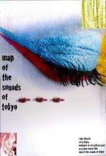 Tokyodaki Seslerin Haritası (2009)
