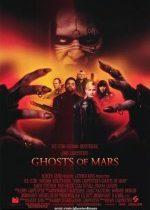 Mars'taki Hayaletler (2001) Türkçe Dublaj izle