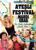 Ateşli Festival (2011) Türkçe Dublaj izle