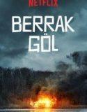 Berrak Göl (2017) Türkçe Dublaj izle