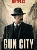 Gun City (2018) Türkçe Dublaj izle