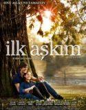 İlk Aşkım (2012)
