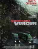 Kasırgada Vurgun (2018) Türkçe Dublaj izle