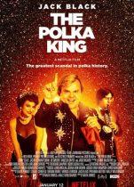 Polka Kralı (2017) Türkçe Dublaj izle