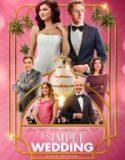 Sade Bir Düğün (2018)