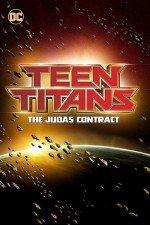 Genç Titanlar Judas Sözleşmesi (2017)